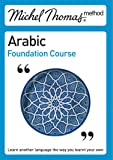 Total Arabic (Learn Arabic with the Michel Thomas Method): Arabic Foundation Course (Michel Thomas Series)
