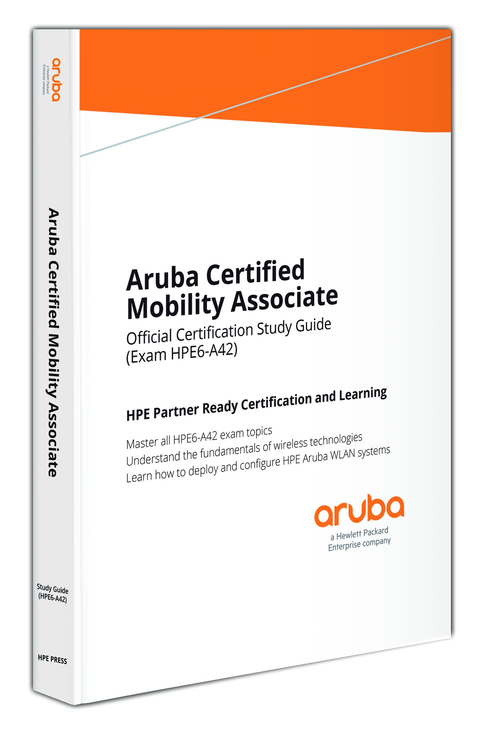 Aruba Certified Mobility Associate Hpe6 A42 Aruba Education