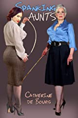 Spanking Aunts Kindle Edition