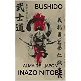 BUSHIDO: ALMA DEL JAPON (Spanish Edition)
