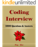 Coding Interview: 1000 Questions & Answers of C#, C++, HTML, CSS, JQuery, JavaScript, JAVA, Linux, PHP, MySQL, Python, Visual Basic Programs. Pass College, Job Interview, Engineer Certification Exam!