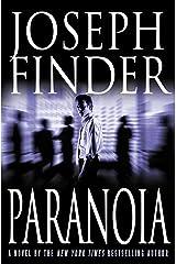 Paranoia: A Novel Kindle Edition