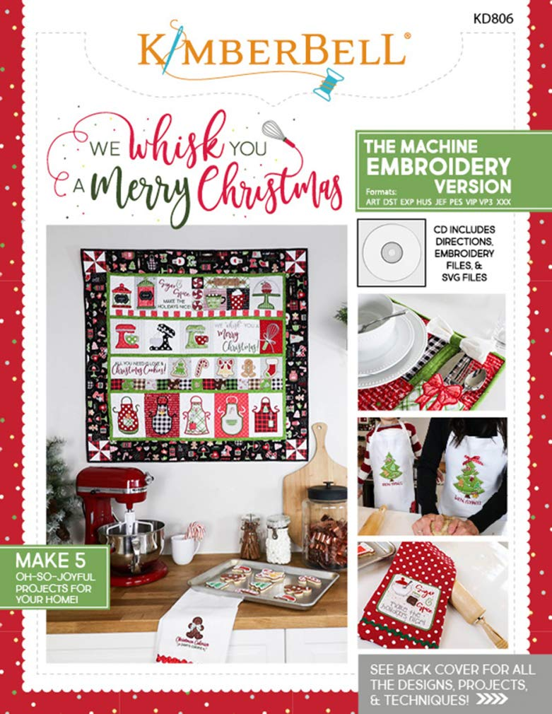 We Whisk You A Merry Christmas KD806 Kimberbell Machine Embroidery Book w//CD