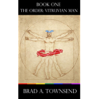 The Order: Vitruvian Man (Gay Adult Contemporary Fantasy) (English Edition)