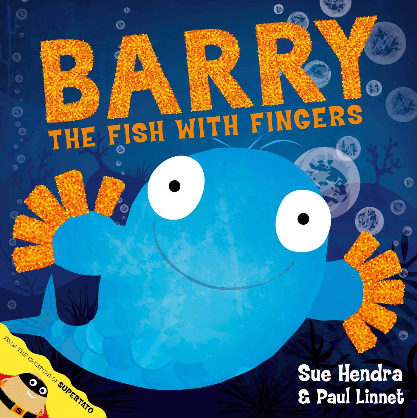 Barry the Fish with Fingers: Amazon.co.uk: Hendra, Sue, Linnet, Paul:  9781847385161: Books