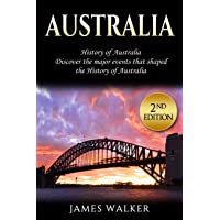 Australia: History of Australia: Discover the major events that shaped the history...