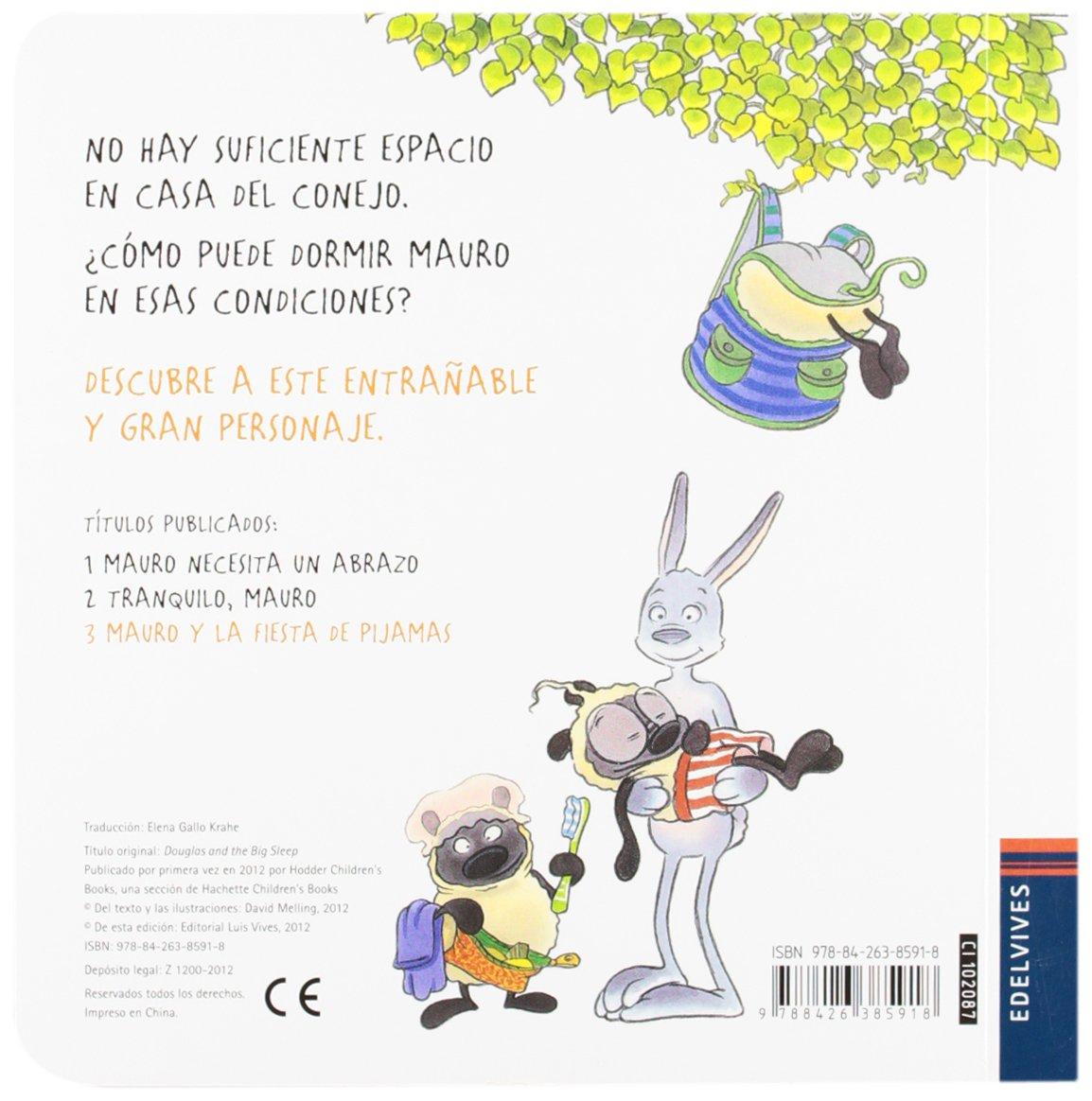 Mauro y la fiesta de pijamas / Douglas and the Big Sleep (Spanish Edition): David Melling: 9788426385918: Amazon.com: Books