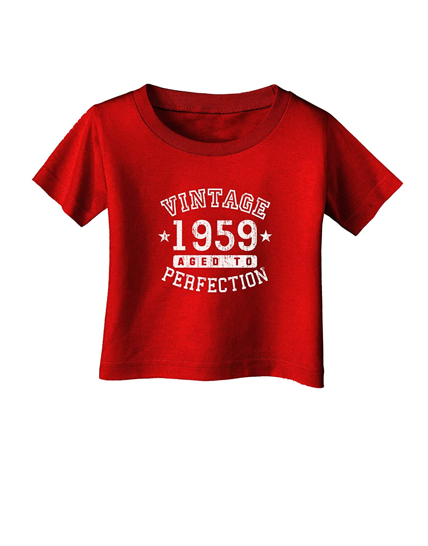 TooLoud 60th Birthday Vintage Birth Year 1959 Infant T-Shirt Dark