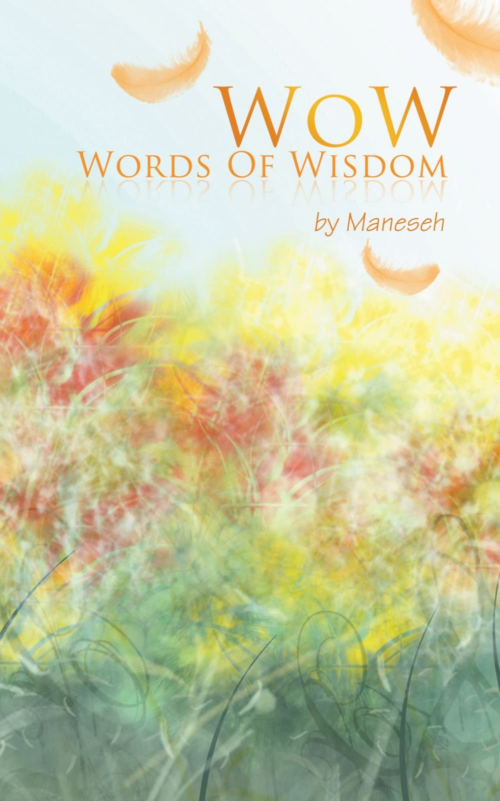 Download Wow: Words Of Wisdom PDF