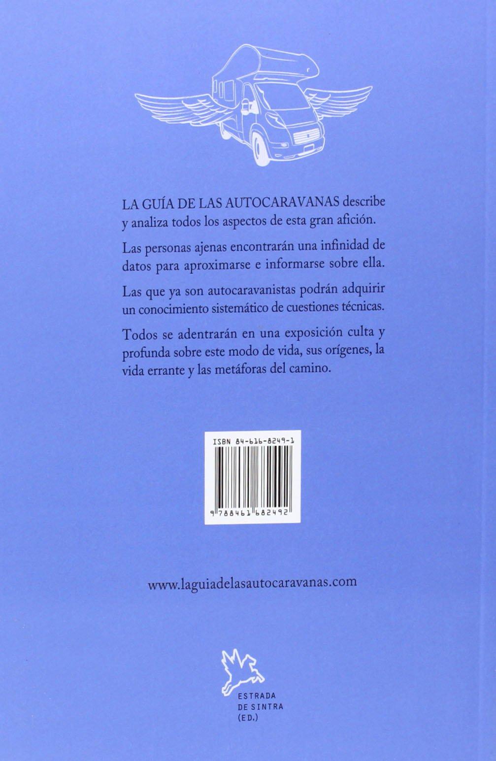 La guía de las autocaravanas: Amazon.es: Xose Manuel Sarille Fernandez, Xose Manuel Sarille Fernandez: Libros