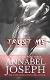 Trust Me (Rough Love Book 3)