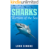 SHARKS: Warriors of the Sea, A Children's Book (Animals of The Sea Series 2) (English Edition)