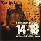 Les Chansons de la Guerre 14-18