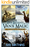 The Legend of Vanx Malic Books I-IV Bundle: To Kill a Witch