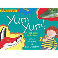 Yum Yum: A book about food chains (Wonderwise)