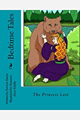 Bedtime Tales: The Princess Lost (Volume 2) Paperback