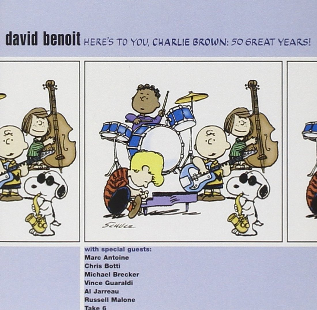 David Benoit - Here\'s To You, Charlie Brown: 50 Great Years ...