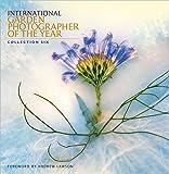 International Garden Photographer of the Year Book 6