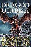 Malison: Dragon Umbra (A Malison Novel Book 3) (English Edition)
