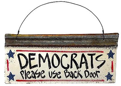Amazoncom Bfa Democrats Please Use Back Door Funny Metal Front