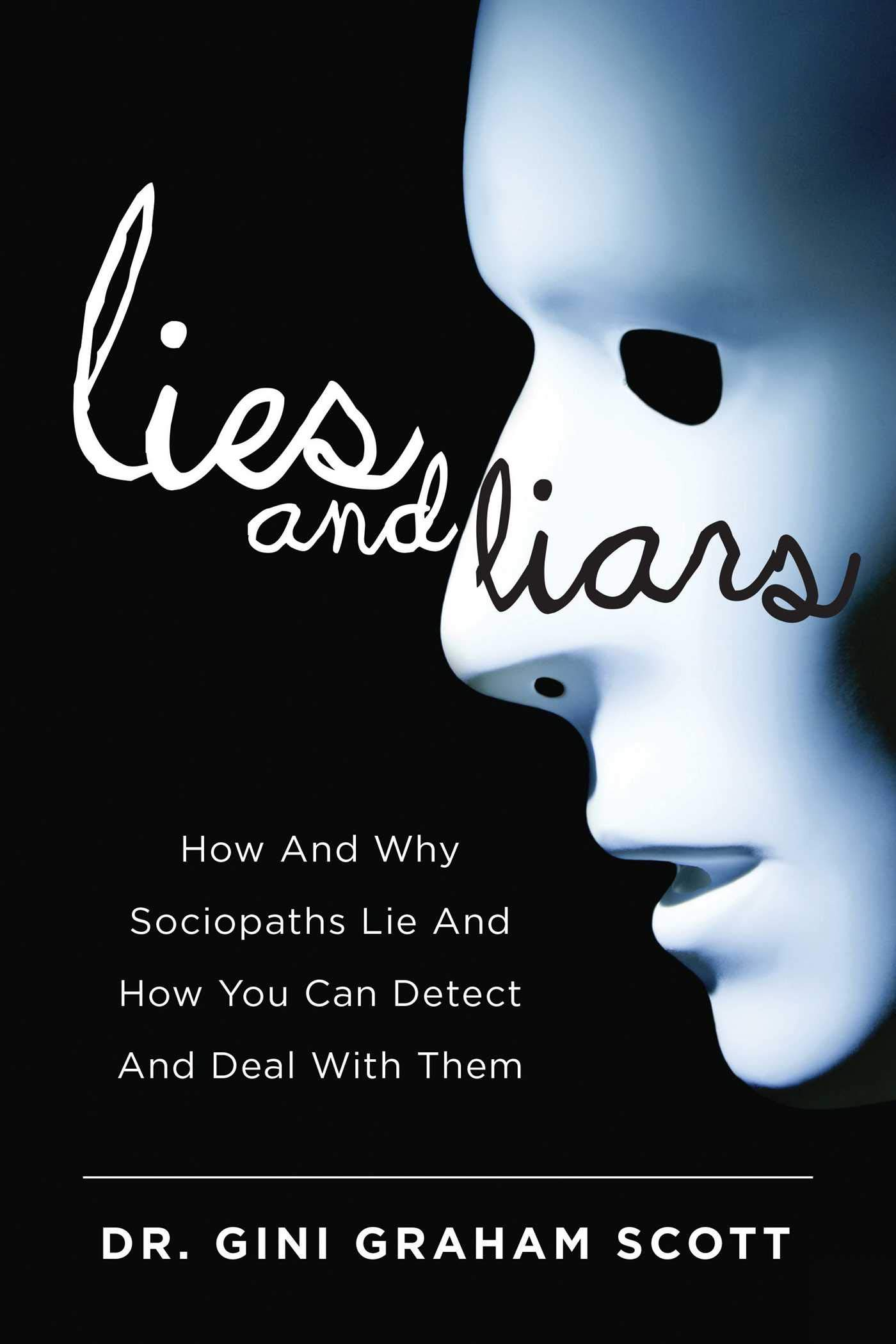 Liars lie why From 2016: