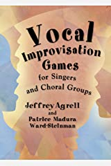 Vocal Improvisation Games Spiral-bound