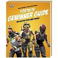 Unabhängig und inoffiziell: Fortnite Gewinner Guide: Die besten Tipps und Tricks