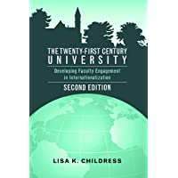 The Twenty-First Century University: Developing Faculty Engagement in Internationalization, Second Edition