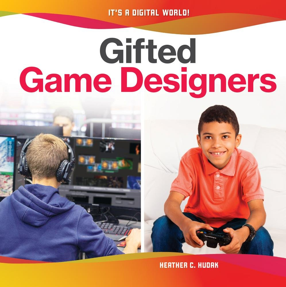 Gifted Game Designers (It's a Digital World!)