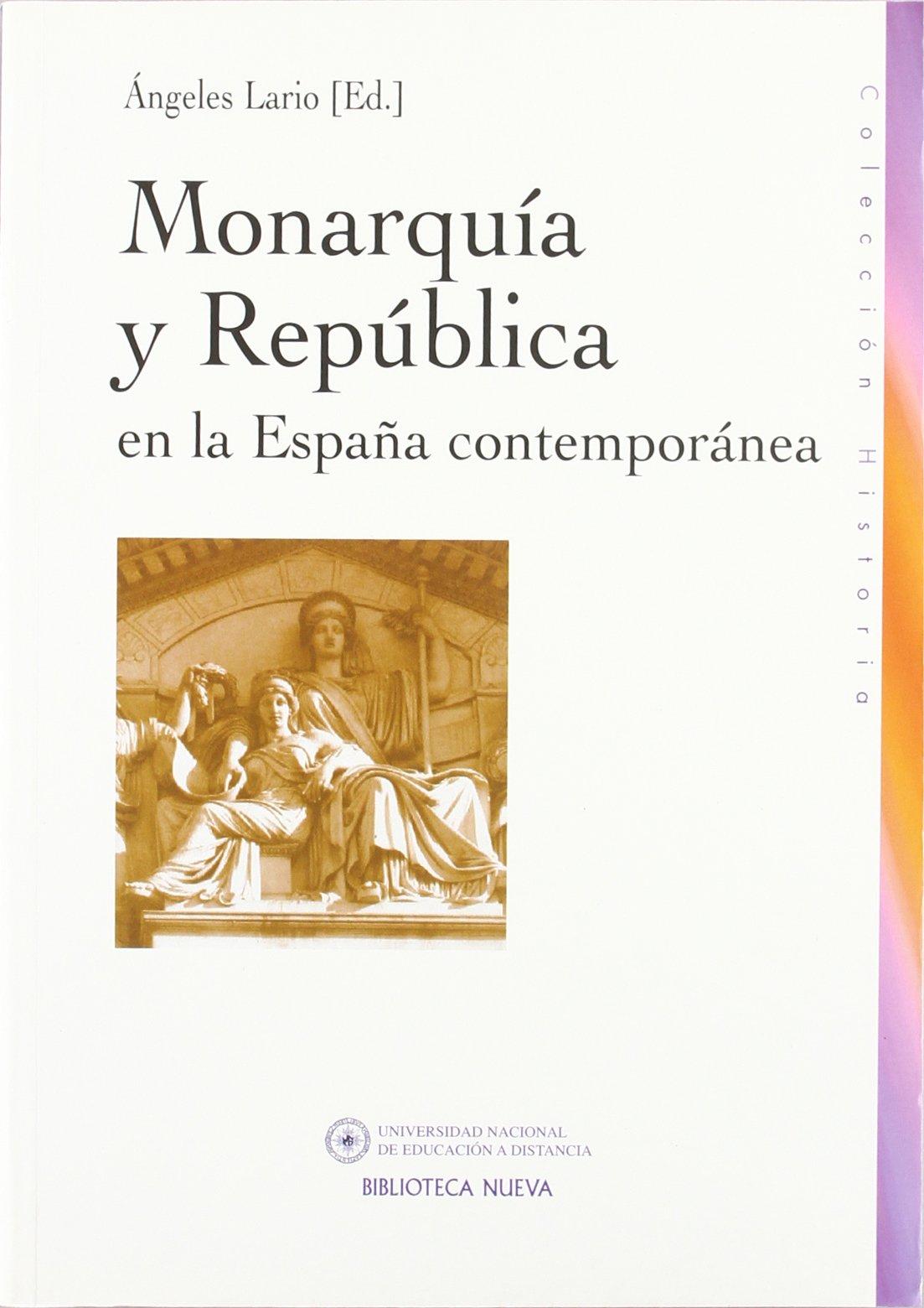 Monarquia y Republica En La Espana Contemporanea (Spanish Edition) pdf epub