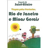 Viagem Pelas Províncias: Rio de Janeiro e Minas Gerais