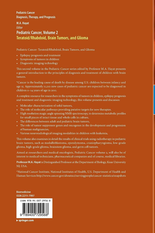 Pediatric Cancer, Volume 2: Teratoid/Rhabdoid, Brain Tumors, and Glioma