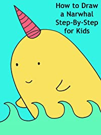 how to draw a narwhal step by step for kids