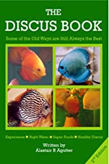 The Discus Book 2nd Edition: Some of the Old Ways are Still Always the Best Kindle Edition