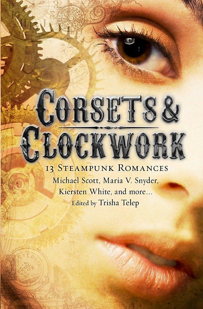 Corsets & Clockwork: 14 Steampunk Romances pdf