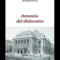 Armonia del disincanto (Italian Edition)