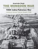 The Monsoon War: Young Officers Reminisce - 1965 India–Pakistan War