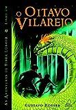 O Oitavo Vilarejo - Volume 1