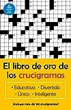 El libro de oro de los crucigramas (Spanish Edition)