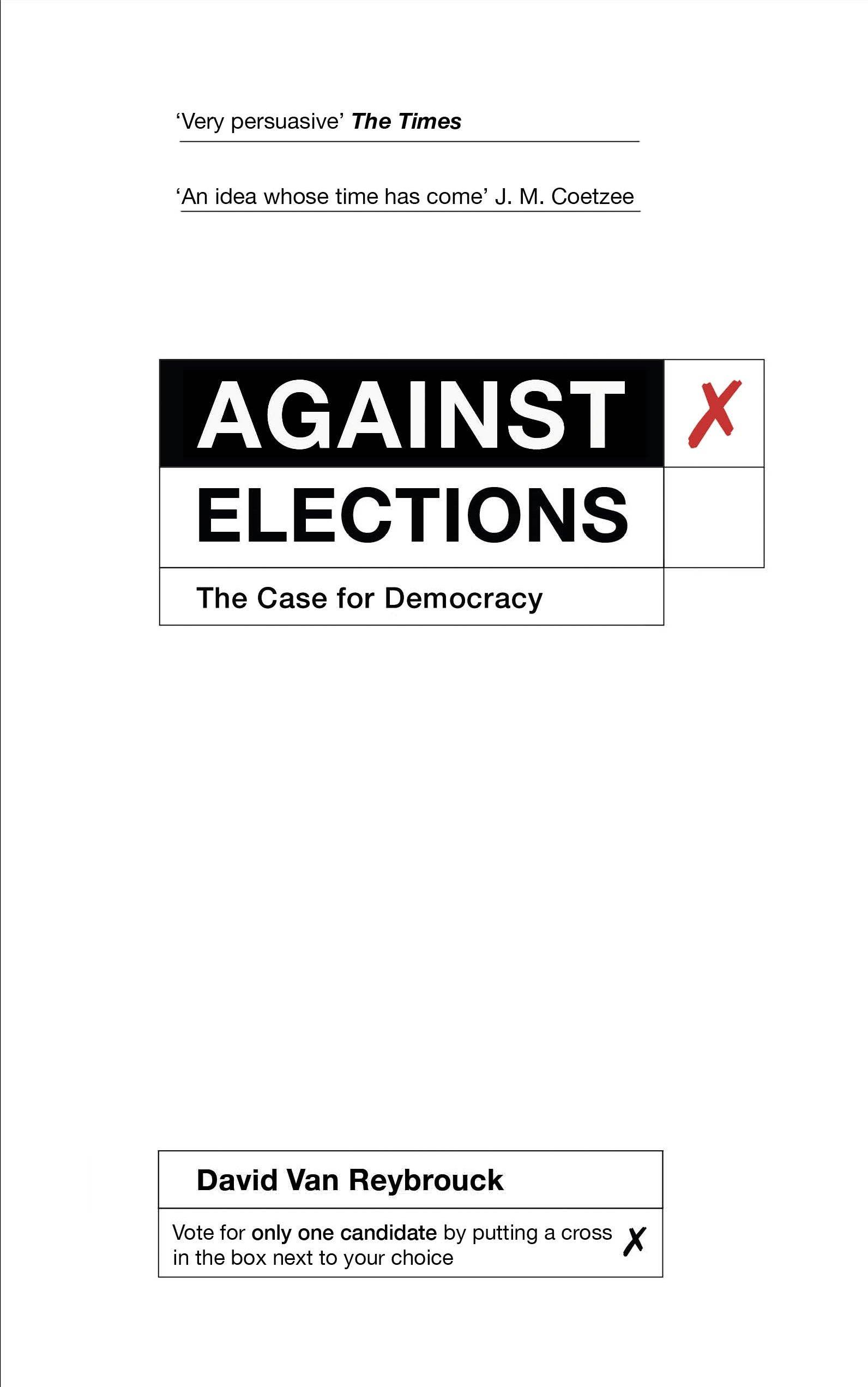 Against Elections: The Case for Democracy: Amazon.de: David Van ...