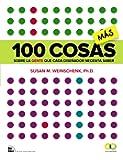 100 cosas MÁS sobre la gente que cada diseñador necesita saber (Espacio De Diseño)
