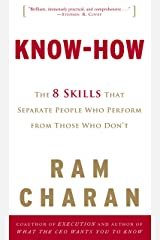 Know-How: The 8 Skills That Separate People Who Perform from Those Who Don't Kindle Edition