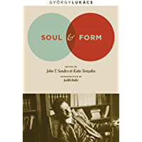 Soul and Form (Columbia Themes in Philosophy, Social Criticism, and the Arts)