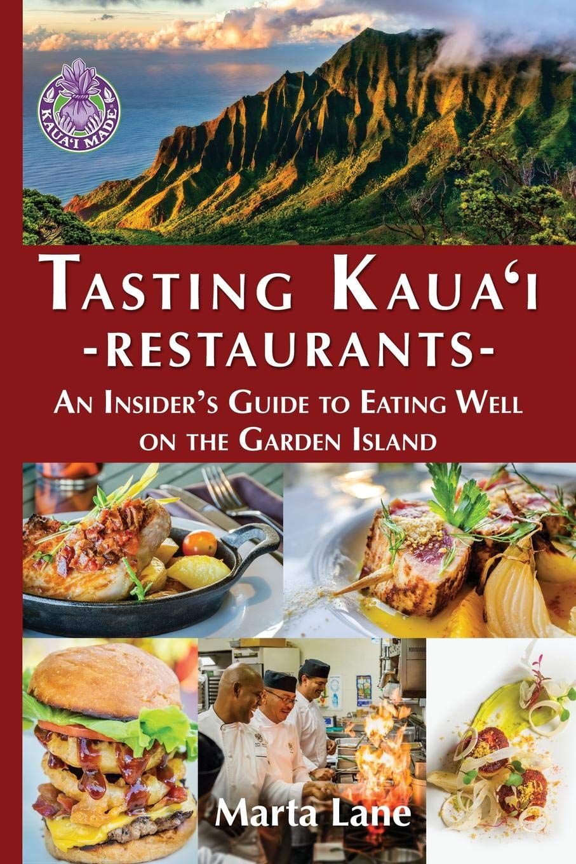 Tasting Kauai Restaurants An Insider S Guide To Eating Well