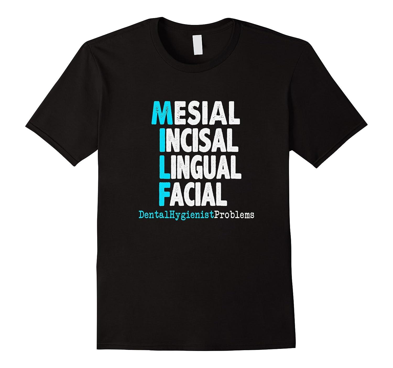 Funny Dental Hygienist T Shirt - Dental Hygiene T Shirt-TD