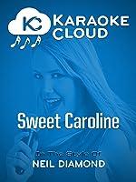 Karaoke Cloud - Sweet Caroline