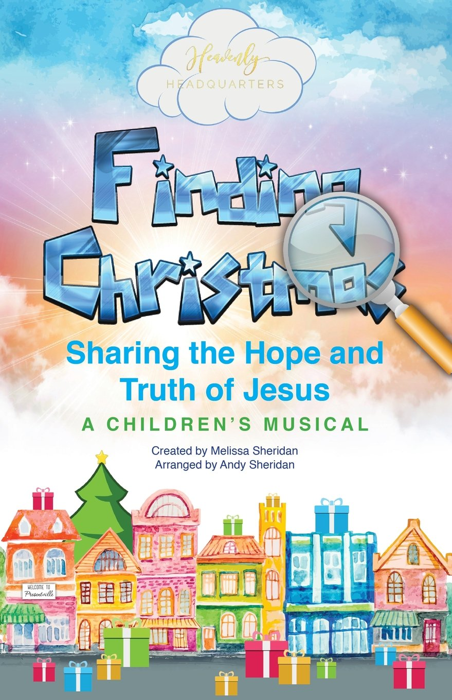 Finding Christmas: A Children's Musical