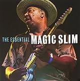 The Essential Magic Slim [Import anglais]