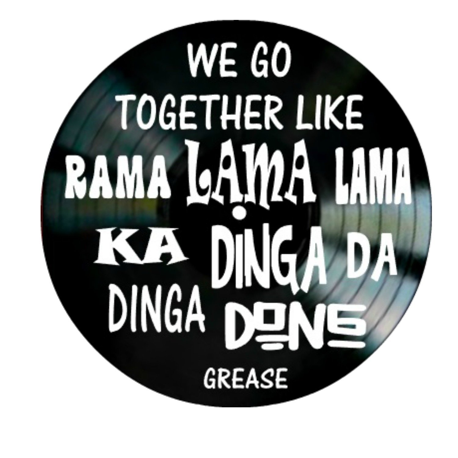 We Go Together song lyrics from the musical Grease on a Vinyl Record Album Wall Art
