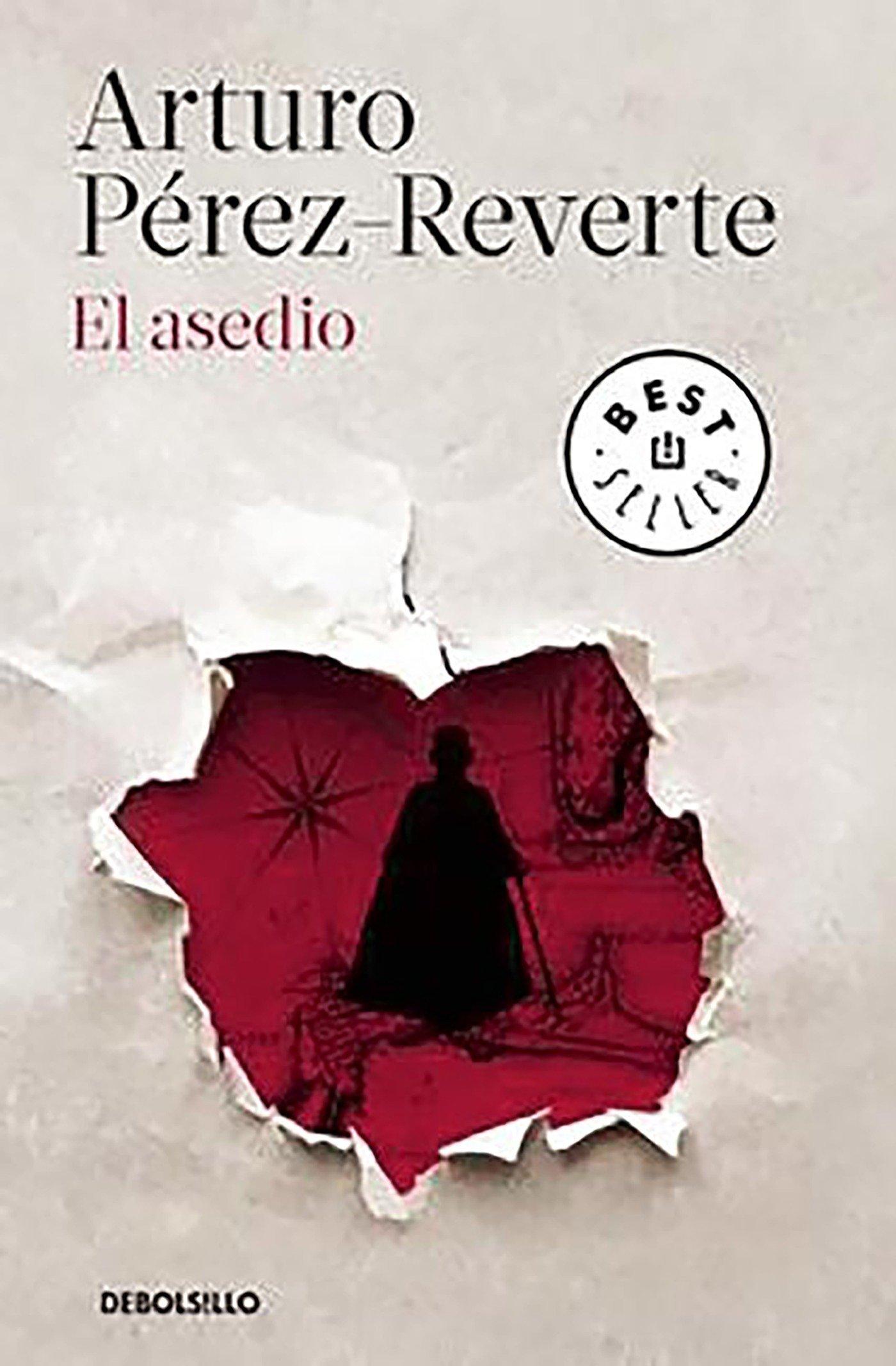 El asedio (Best Seller): Amazon.es: Pérez-Reverte, Arturo: Libros